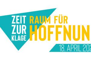 Logo Zeit zur Klage - Raum für Hoffnung - Corona Gedenken